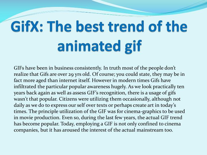gifx the best trend of the animated gif n.