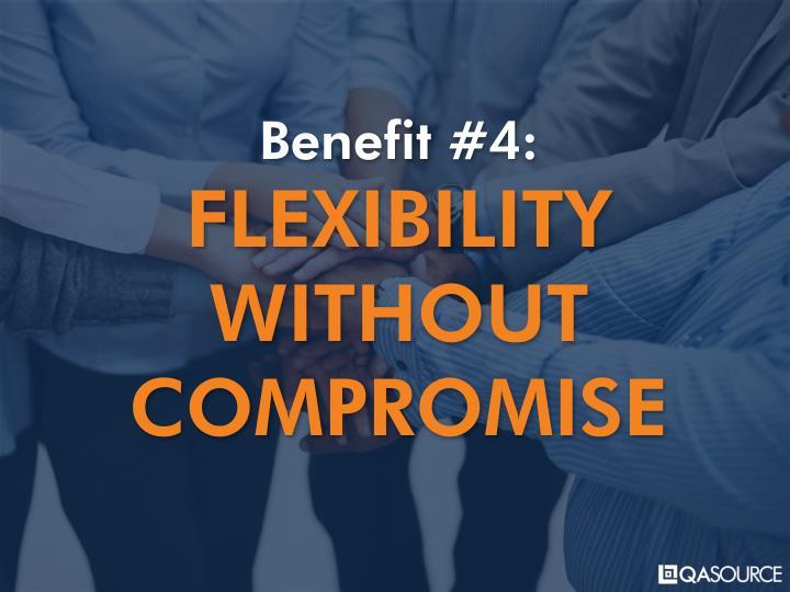 Benefit #4: