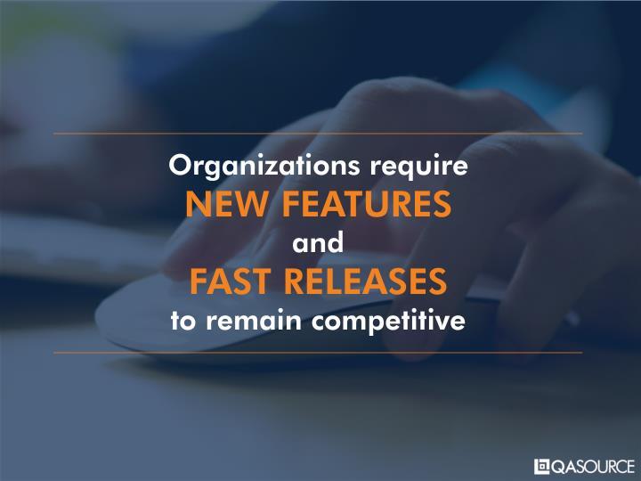 Organizations require