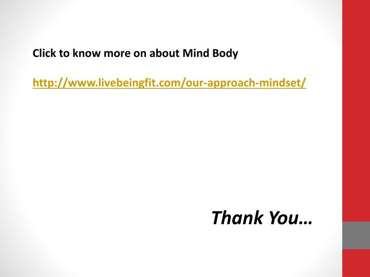 Click to know more on about Mind Body