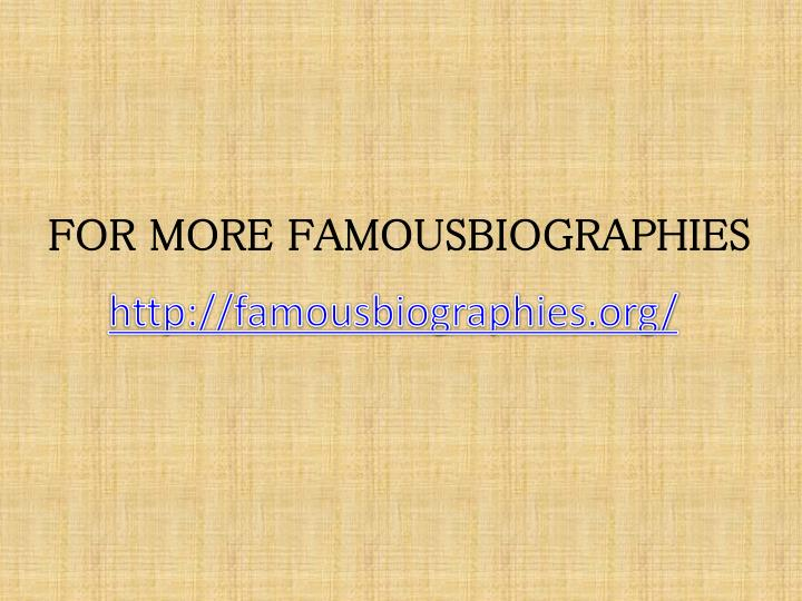 http://famousbiographies.org/
