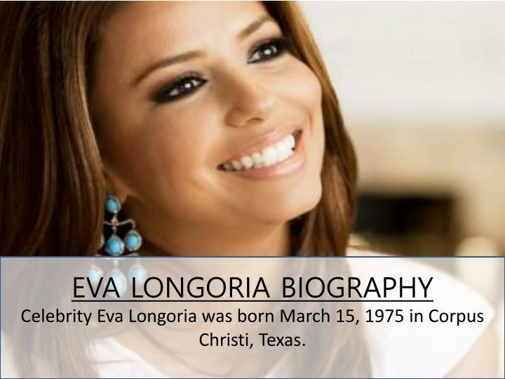 EVA LONGORIA BIOGRAPHY