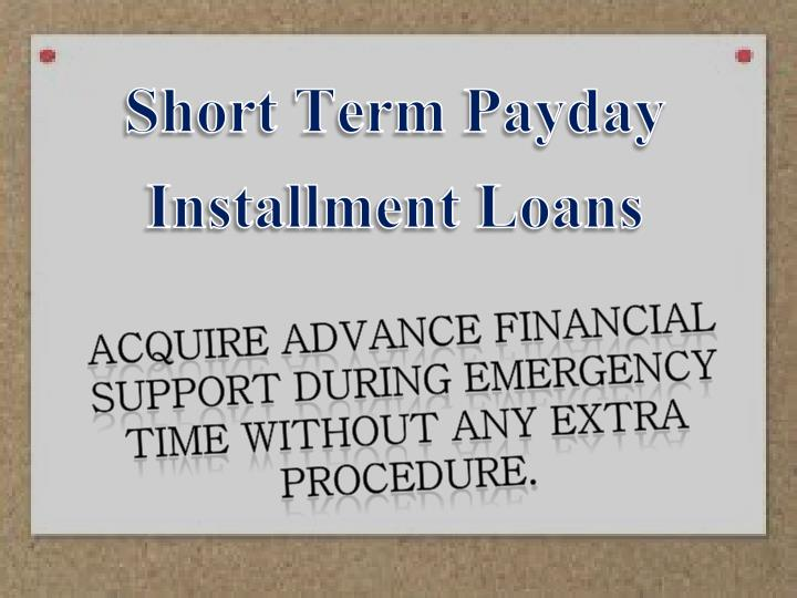 Short term loans online importance is no more a difficulty at emergency time