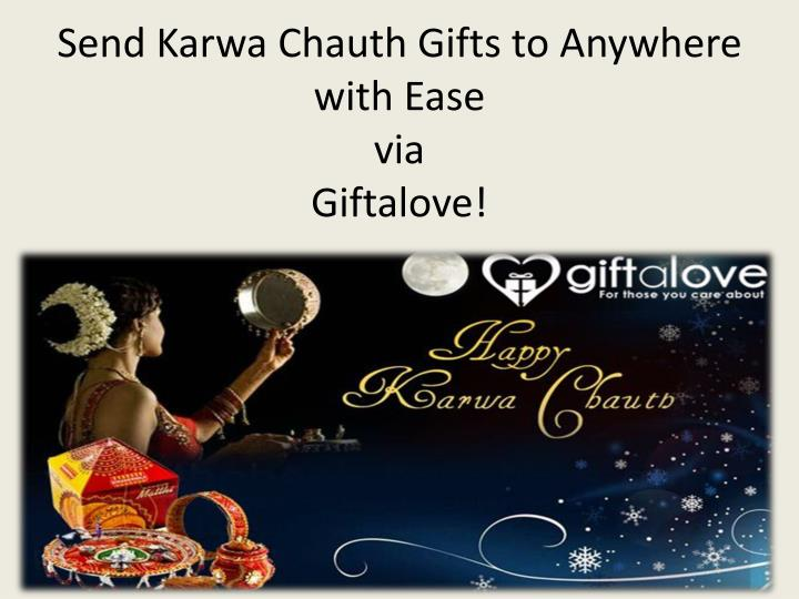 send karwa chauth gifts to anywhere with ease via giftalove n.