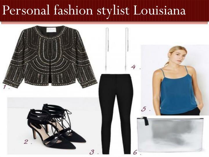 Personal fashion stylist Louisiana