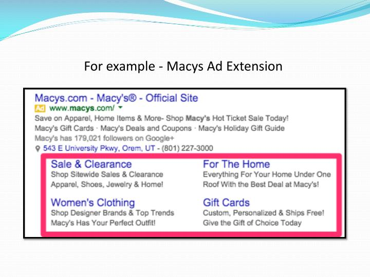 For example - Macys Ad Extension