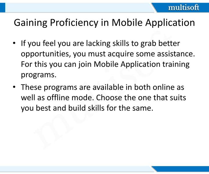 Gaining Proficiency in Mobile Application