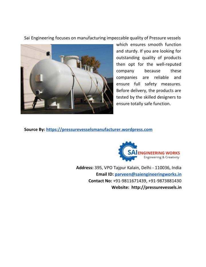 Sai Engineering focuses on manufacturing impeccable quality of Pressure vessels