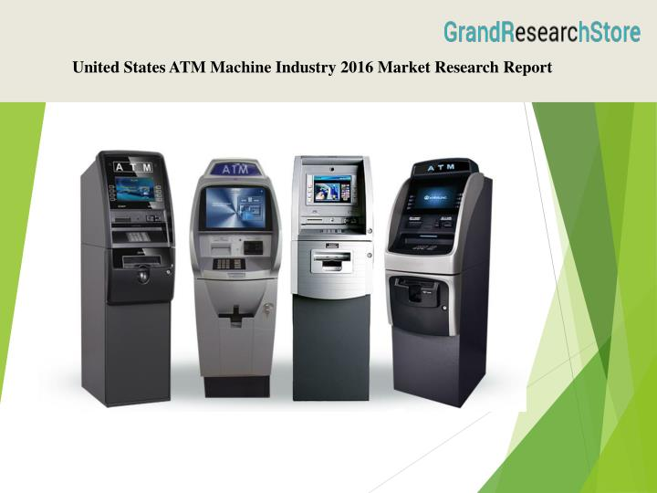 United States ATM Machine Industry 2016 Market Research Report