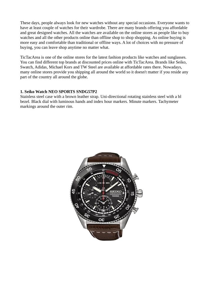These days, people always look for new watches without any special occasions. Everyone wants to