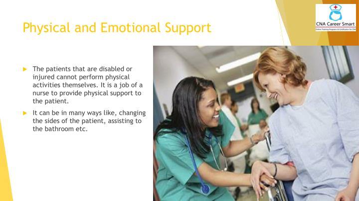 Physical and Emotional Support