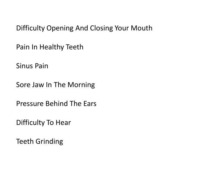 Difficulty Opening And Closing Your Mouth