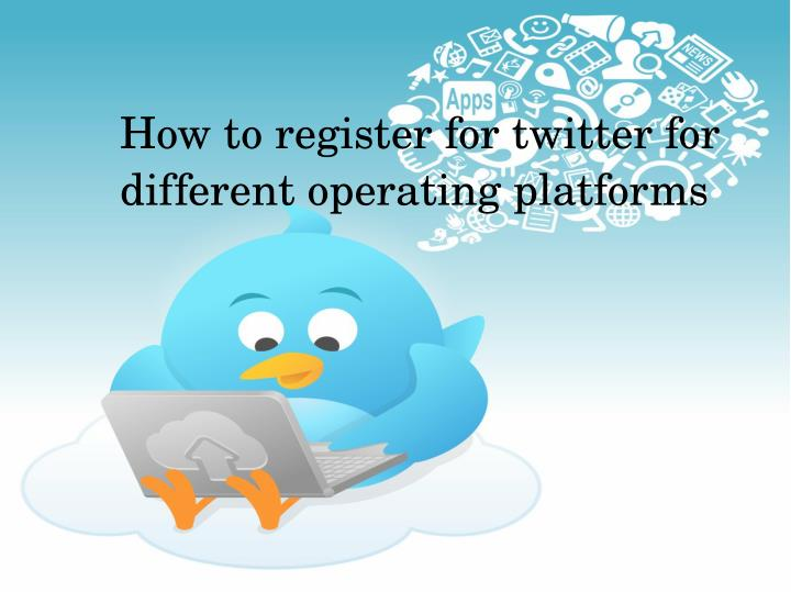 How to register for twitter for