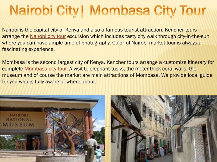 Nairobi City| Mombasa City Tour