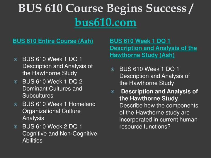 Bus 610 course begins success bus610 com1