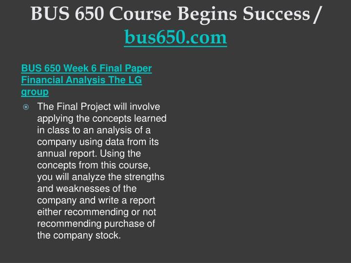 BUS 650 Course Begins Success /