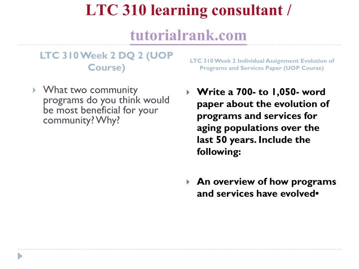 LTC 310 learning consultant /