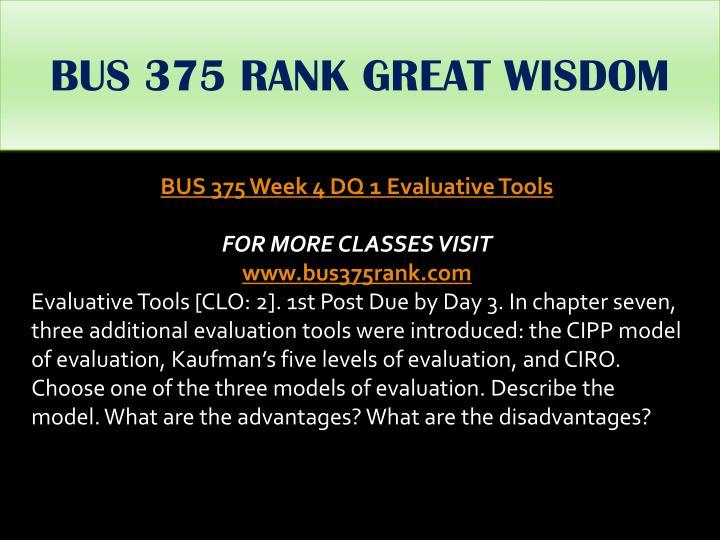BUS 375 RANK GREAT WISDOM