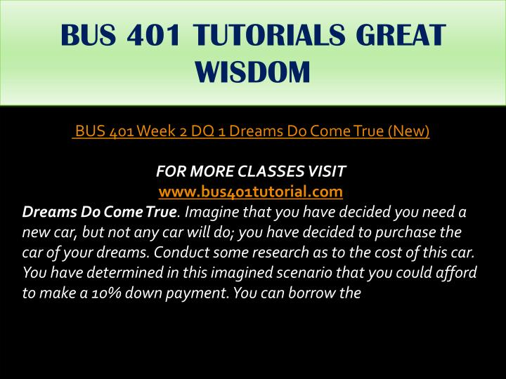 BUS 401 TUTORIALS GREAT WISDOM