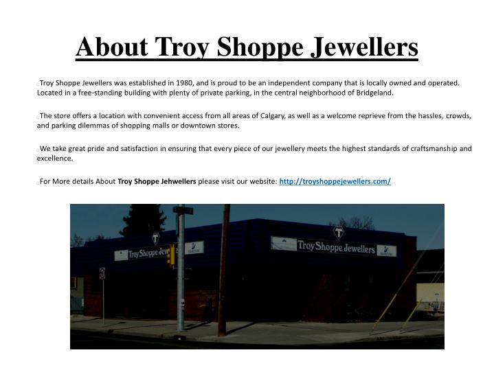 About troy shoppe jewellers