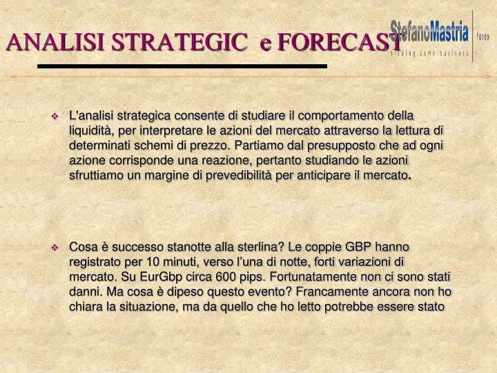 ANALISI STRATEGIC  e FORECAST