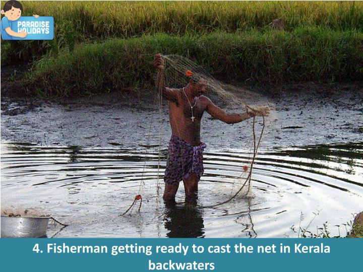 4. Fisherman