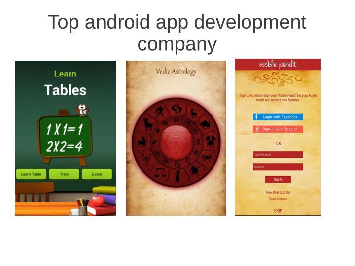 Top android app development
