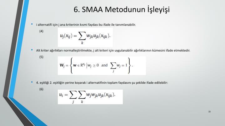 6. SMAA Metodunun