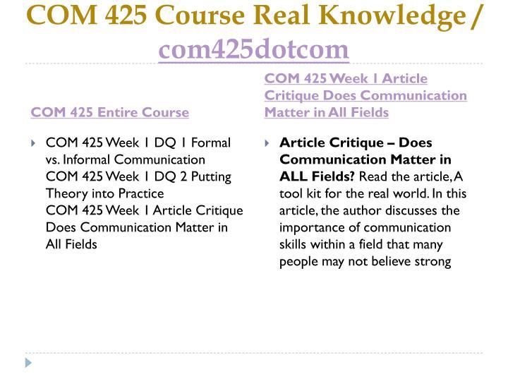 Com 425 course real knowledge com425dotcom1