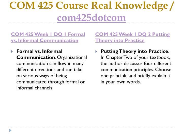 Com 425 course real knowledge com425dotcom2