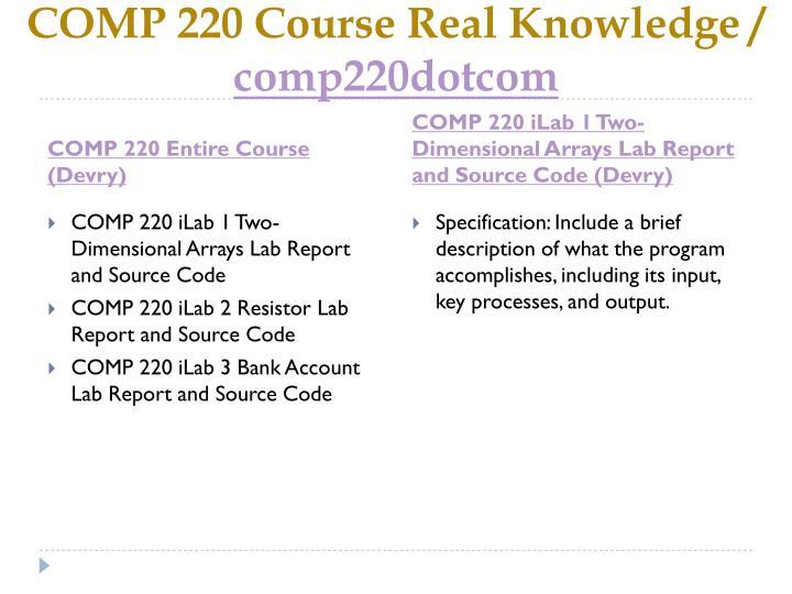Comp 220 course real knowledge comp220dotcom1