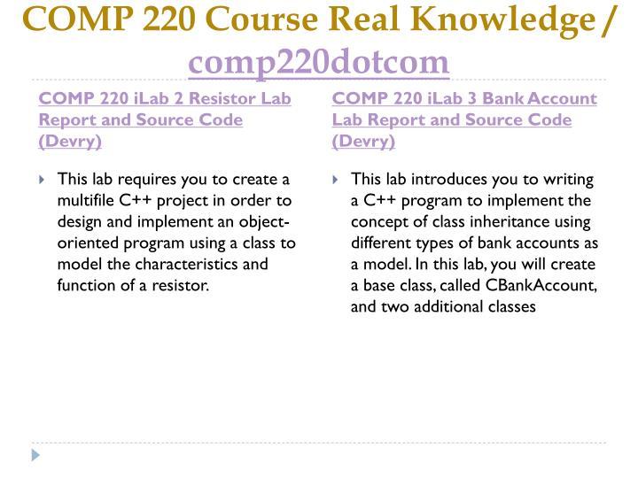 Comp 220 course real knowledge comp220dotcom2