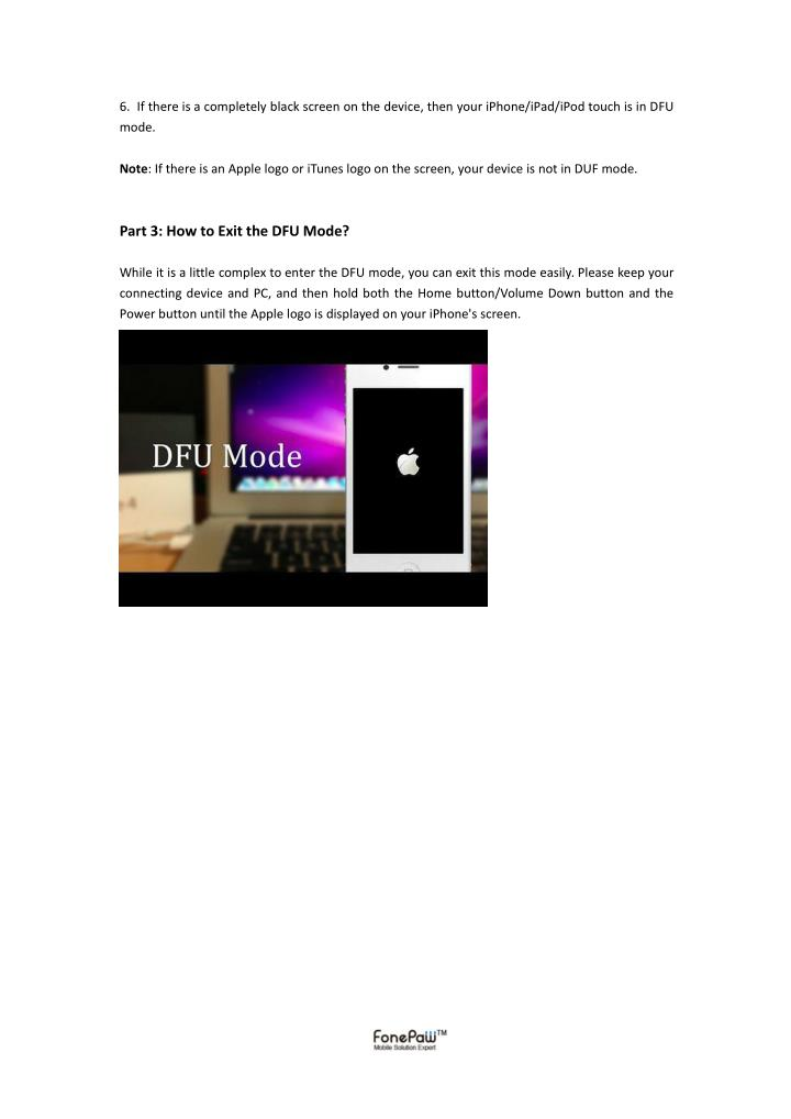 6. If there is a completely black screen on the device, then your iPhone/iPad/iPod touch is in DFU