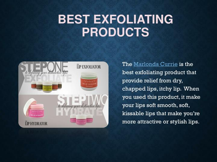 Best exfoliating products