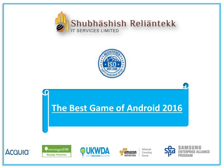 The Best Game of Android 2016