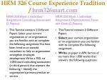 hrm 326 course experience tradition hrm326mart com4