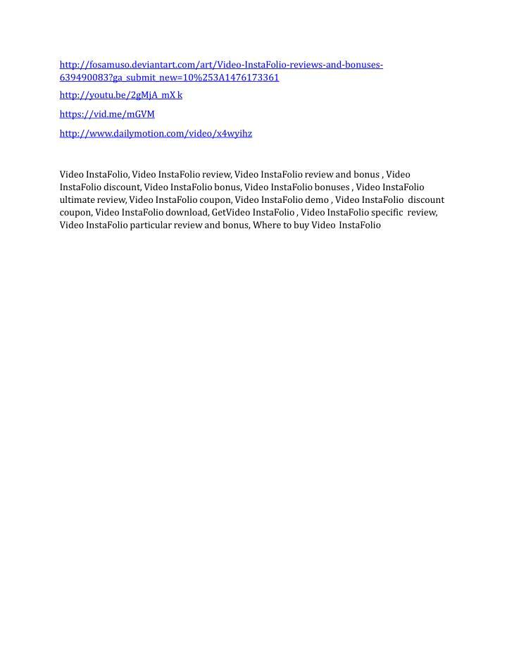 http://fosamuso.deviantart.com/art/Video-InstaFolio-reviews-and-bonuses-