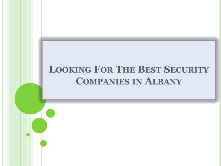 looking for the best security companies in albany n.