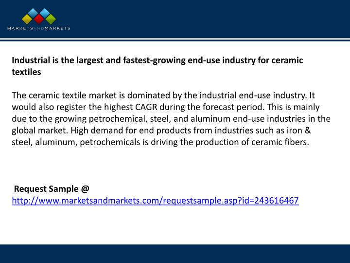 Industrial is the largest and fastest-growing end-use industry for ceramic