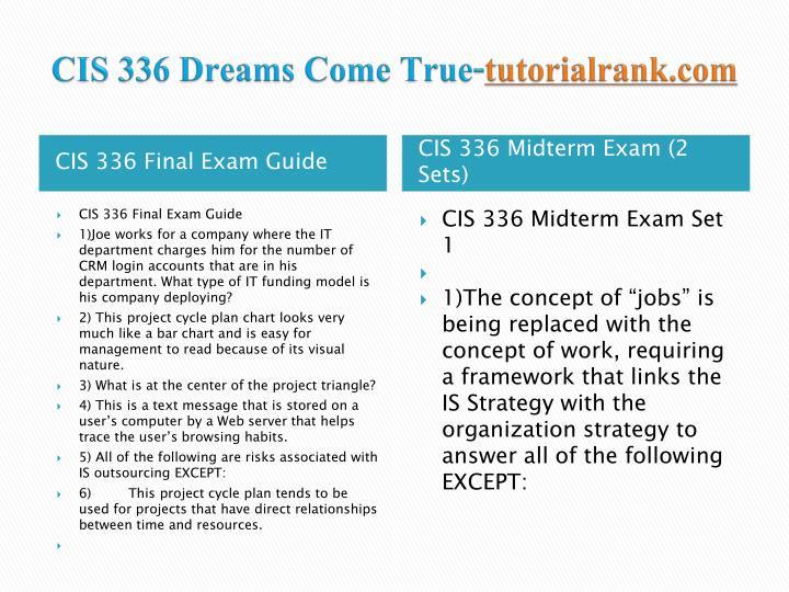 Cis 336 dreams come true tutorialrank com1
