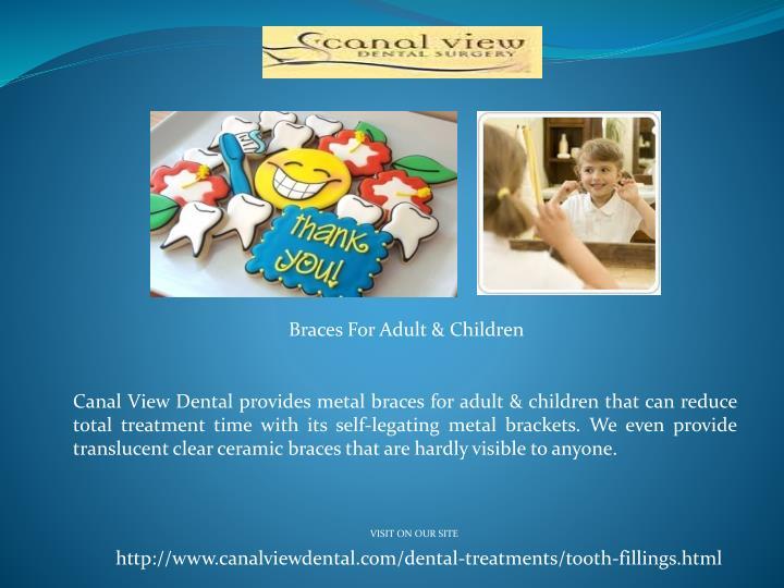 Braces For Adult & Children