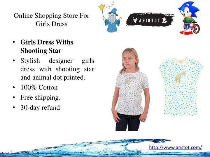 Online shopping store for girls dress