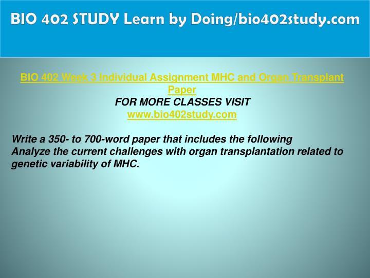 BIO 402 STUDY Learn by Doing/bio402study.com