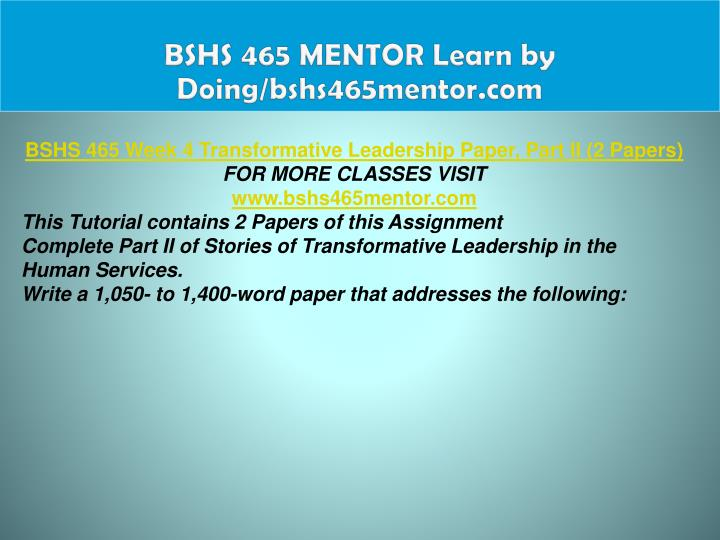 BSHS 465 MENTOR Learn by Doing/bshs465mentor.com