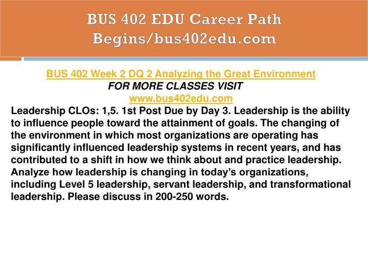 BUS 402 EDU Career Path Begins/bus402edu.com