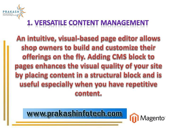 1. Versatile Content Management