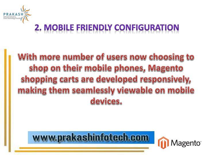 2. Mobile Friendly Configuration
