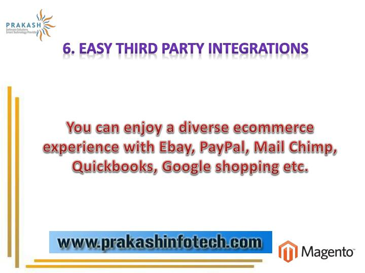 6. Easy Third Party Integrations
