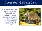 cover your garbage cans