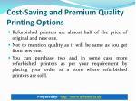 cost saving and premium quality printing options